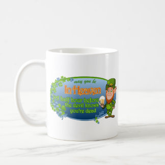 May You Be In Heaven (Ver 2) Coffee Mug