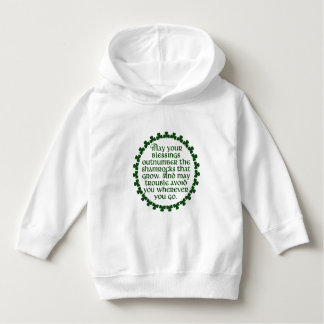 May your blessings outnumber the shamrocks, Irish Hoodie