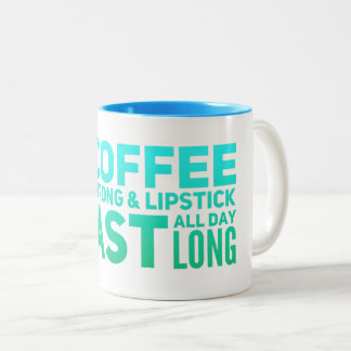 May your coffee be strong1 Two-Tone coffee mug