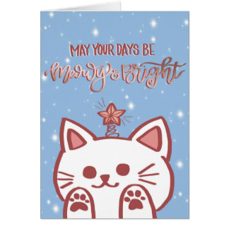 May Your Days be Meowy & Bright Card