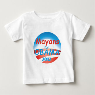 MAYANS 2012 Obama Baby T-Shirt
