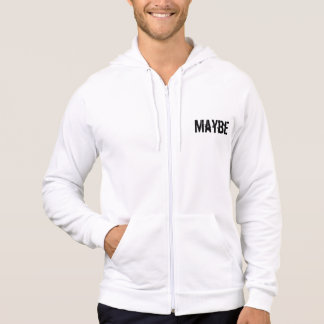 Maybe Maybe Not Funny Text Typography Humor Hoodie