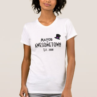 Mayor of Awesometown T-Shirt