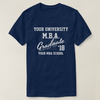 MBA Business School Graduation Customizable Shirt