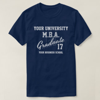 MBA Business School Graduation Gfit T-Shirt