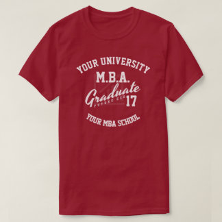 MBA Business School Graduation Gift T-Shirt