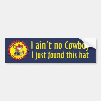 MBC Ain't No Cowboy Bumber Sticker