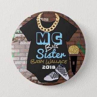 MC Big Sister Hip Hop Boy Shower Pinback Button