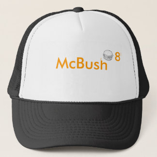 McBush 2008 Hat - Don't Let him hamburgler you