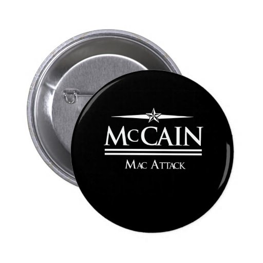 MCCAIN 2008: MAC ATTACK PINBACK BUTTONS