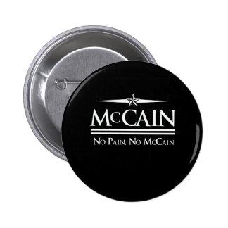 MCCAIN 2008: NO PAIN NO MCCAIN PINBACK BUTTONS