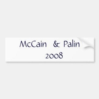 McCain  & Palin                    2008 Car Bumper Sticker