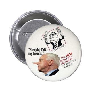 McCain Pinocchio Pin