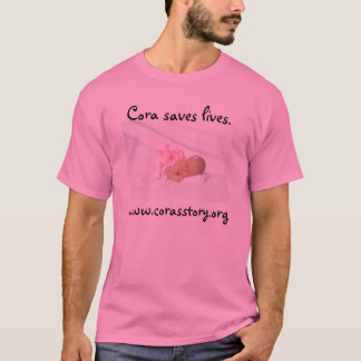 McCormick 8240, Cora saves lives. , www.corasst... T-Shirt
