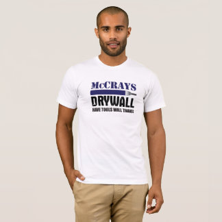 McCrays Drywall T-Shirt