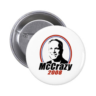 MCCRAZY 2008 PINBACK BUTTONS