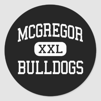 McGregor - Bulldogs - High School - McGregor Texas Sticker