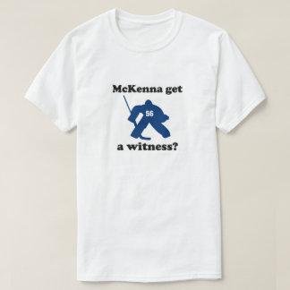 McKenna Get a Witness Goalie Shirt #56