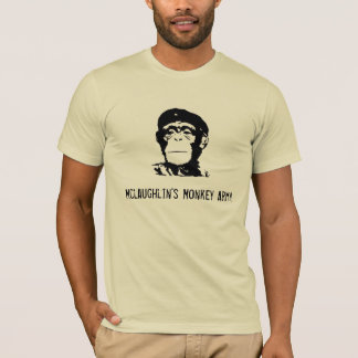 Mclaughlin's Monkey Army T-Shirt