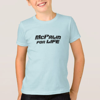 McPalin for Life T-Shirt