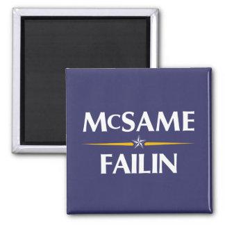 McSame - Failin 2008 Campaign Magnet