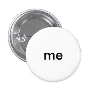 me 1¼ Inch Round Button
