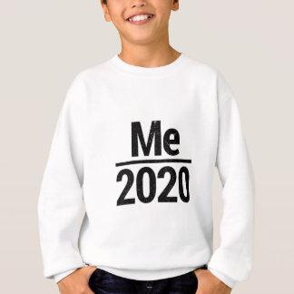 Me 2020 sweatshirt
