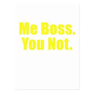 Me Boss You Not Postcard