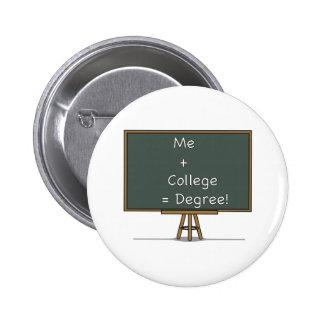 Me + College = Degree Button