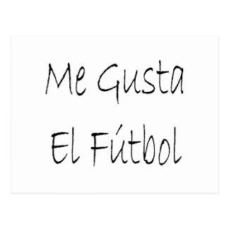 Me Gusta El Futbol Postcard