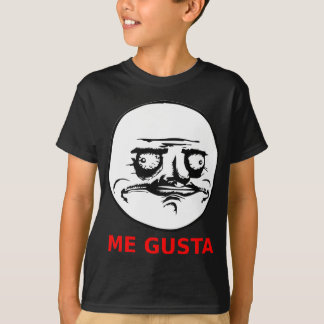 Me Gusta Face with Text T-Shirt