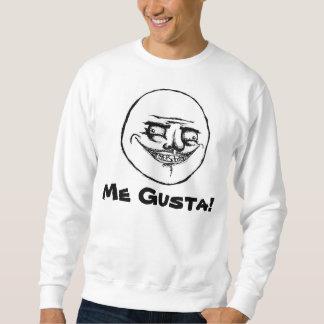 Me Gusta Meme Style Sweatshirt