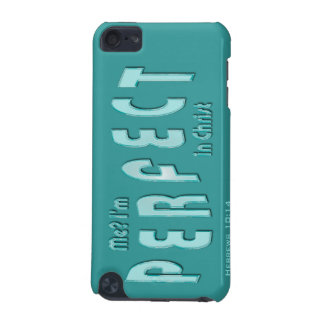 Me? I'm Perfect...in Christ - Hebrews 10:14 iPod Touch (5th Generation) Cover