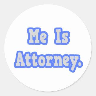 Me Is Attorney Round Sticker