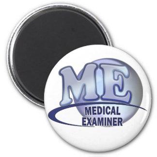 ME MEDICAL EXAMINER FUN BLUE LOGO 6 CM ROUND MAGNET