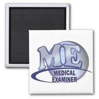 ME MEDICAL EXAMINER FUN BLUE LOGO SQUARE MAGNET