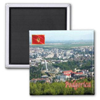 ME Montenegro Podgorica Ljubovic Hill River Moraca Square Magnet