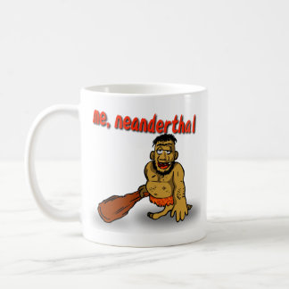 Me Neanderthal Mug
