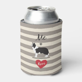 Me plus Border Collie equal Love Can Cooler