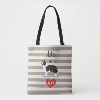 Me plus Border Collie equal Love Cute Tote