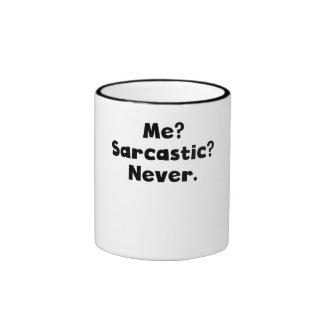 Me? Sarcastic? Never? Mug