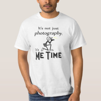 Me Time Photography Tshirt