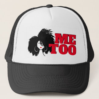 ME TOO Trucker Hat