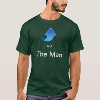 Me vs The Man T-Shirt
