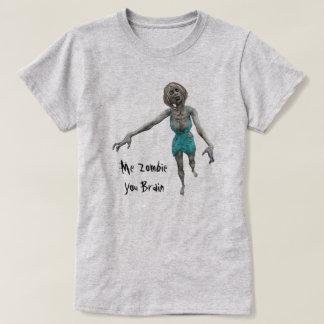 Me Zombie - You Brain For Women And Girls T-Shirt