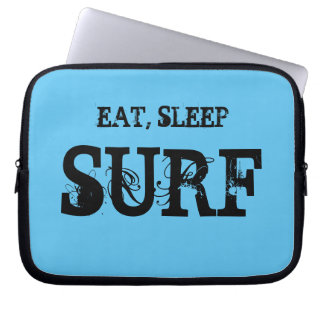 Meals, sleep, in the Internet surf Computer Sleeves