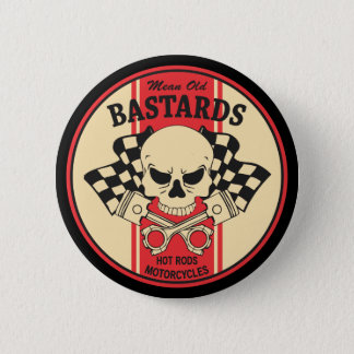 Mean Old Bastards 6 Cm Round Badge