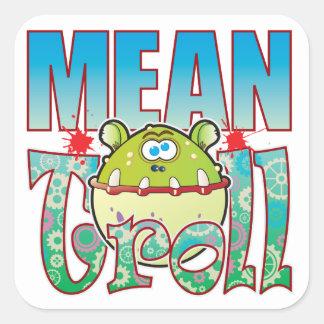Mean Troll Square Sticker