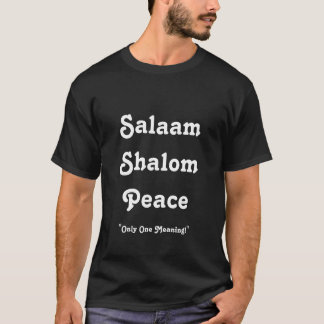 Meaning of Peace T-Shirt