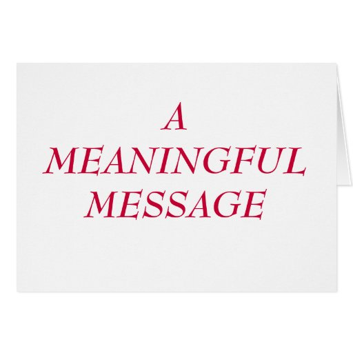 MEANINGFUL MESSAGE:  HEART TO HEART 11 CARD
